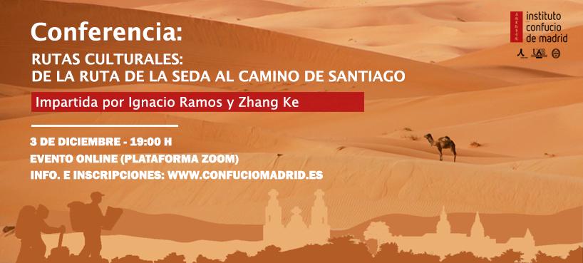 Conferencia Ruta de la Seda y Camino de Santiago